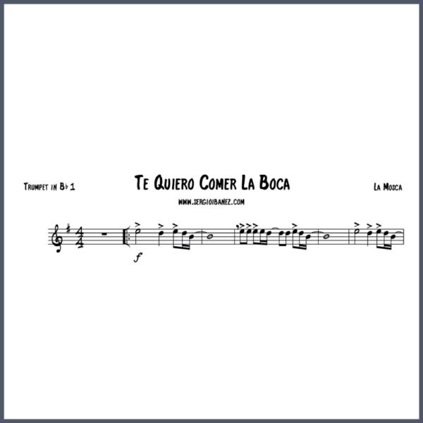 Te Quiero Comer La Boca - Trumpet in Bb 1 partitura