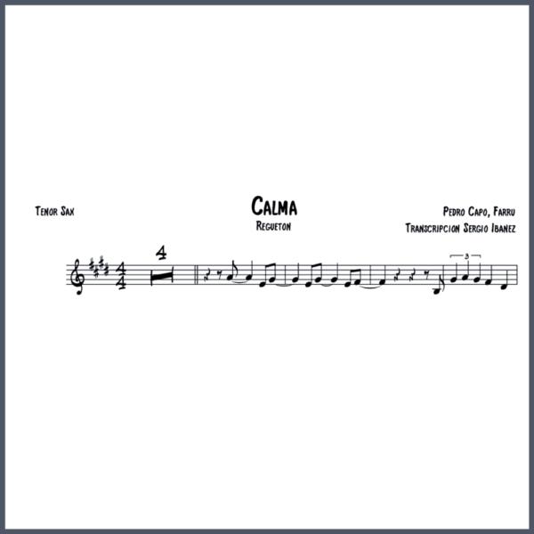 Calma- Reggaetoon - Voice - Tenor Sax partitura