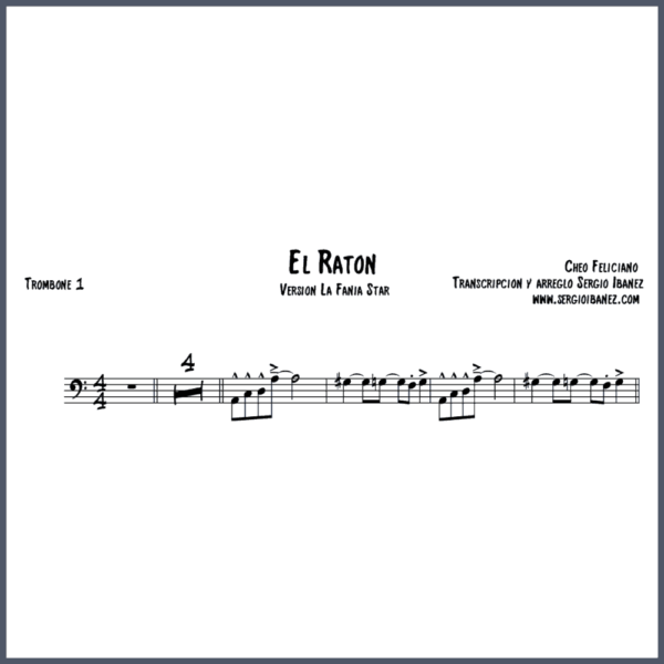 El Raton Cheo Feliciano Original - Trombone 1 partitura