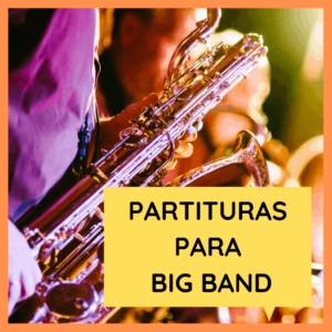 PARTITURAS BIG BAND